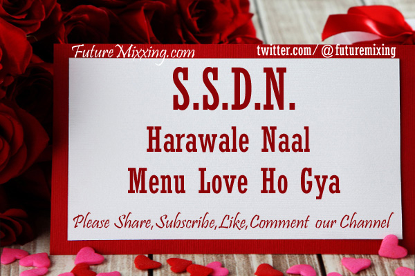 Latest SSDN Bhajan: Harawale Naal Menu Love Ho Gya | हारावाले नाल मेनू लव हो गया