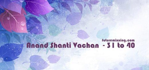 SSDN : Shri Vachan 31 to 40