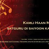 Latest SSDN Bhajan 2018 : Main Sone Di Kamli | Janamdin Special Bhajan